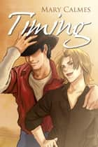 Timing ebook by Mary Calmes