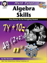 Math Tutor: Algebra, Grades 6 - 8: Easy Review for the Struggling Student ebook by Kobo.Web.Store.Products.Fields.ContributorFieldViewModel