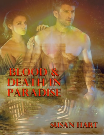 Blood & Death In Paradise ebook by Susan Hart