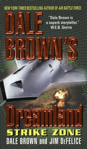 Dale Brown's Dreamland: Strike Zone ebook by Dale Brown,Jim DeFelice