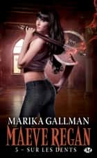 Sur les dents ebook by Marika Gallman