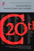 The Harvill Book of 20th Century Poetry in English ebook by Michael Schmidt