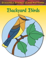 Backyard Birds ebook by Sandy Allison