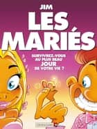 Les Mariés ebook by Jim