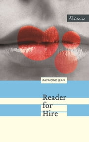 Reader for Hire ebook by Raymond Jean,Adriana Hunter
