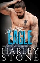 Landing Eagle ebook by Harley Stone