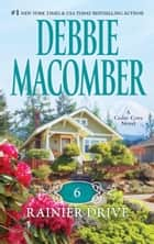 6 Rainier Drive ebook by Debbie Macomber