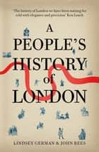 A People's History of London ebook by Lindsey German
