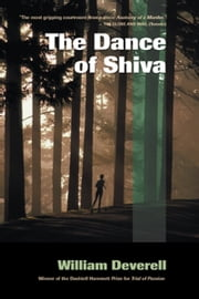 The Dance of Shiva ebook by William Deverell
