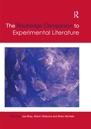 The Routledge Companion to Experimental Literature ebook by