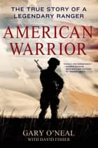 American Warrior ebook by Gary O'Neal,David Fisher