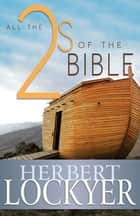 All the 2s of the Bible ebook by Herbert Lockyer
