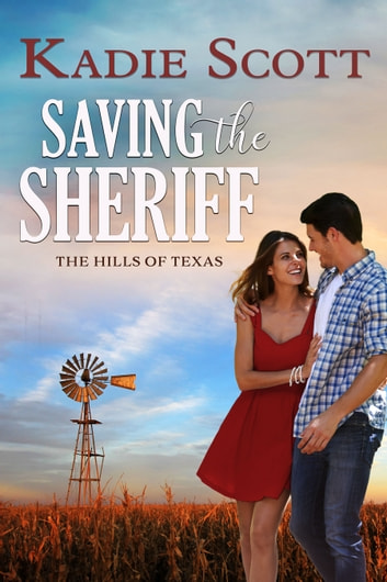 Saving the Sheriff ebook by Kadie Scott