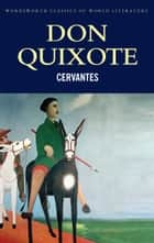 Don Quixote eBook by Miguel de Cervantes, Tom Griffith, David Whitlock