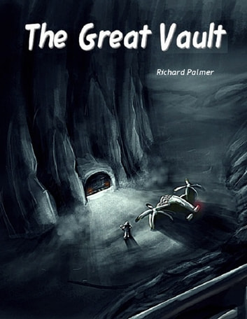 The Great Vault ebook by Richard Palmer