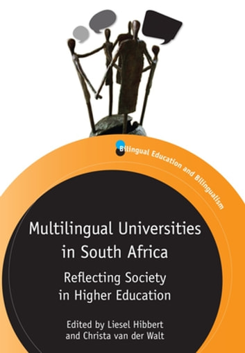 Multilingual Universities in South Africa - Reflecting Society in Higher Education ebook by