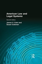 American Law and Legal Systems ebook by James V Calvi,Susan Coleman