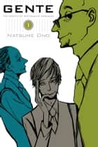 Gente, Vol. 1 - The People of Ristorante Paradiso ebook by Natsume Ono, Natsume Ono