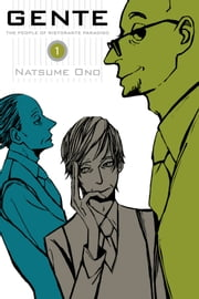 Gente, Vol. 1 - The People of Ristorante Paradiso ebook by Natsume Ono,Natsume Ono