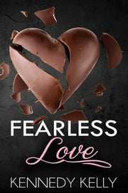 Fearless Love ebook by Kennedy Kelly