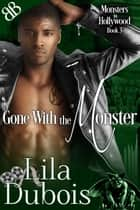 Gone With the Monster ebook by