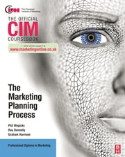CIM Coursebook: The Marketing Planning Process ebook by Ray Donnelly,Graham Harrison