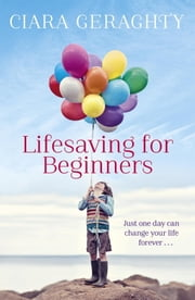 Lifesaving for Beginners ebook by Ciara Geraghty
