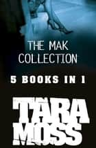 The Mak Collection ebook by Tara Moss