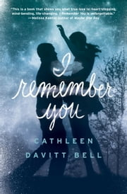 I Remember You ebook by Cathleen Davitt Bell