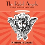 The Rebel Angels audiobook by Robertson Davies