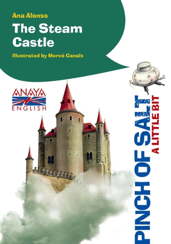 The Steam Castle (A Little Bit) ebook by Ana Alonso