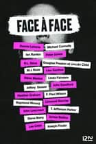 Face à face ebook by Lisa GARDNER, Michael CONNELLY, Steve BERRY,...