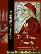 The Divine Comedy: Translated By The Rev. H. F. Cary, Illustrated By Gustave Doré (Mobi Classics) ebook by Dante Alighieri, Rev. H. F. Cary (Translator), Gustave Doré (Illustrator)