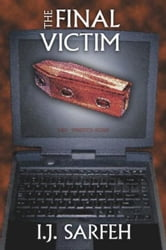 The Final Victim ebook by I. J. Sarfeh