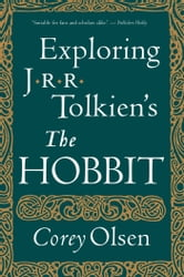 "Exploring J.R.R. Tolkien's ""The Hobbit"" ebook by Corey Olsen"
