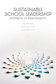 Sustainable School Leadership - Portraits of Individuality ebook by Professor Mike Bottery, Wong Ping-Man, George Ngai