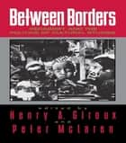Between Borders ebook by Henry A. Giroux,Peter McLaren