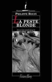 Peste blonde ebook by Philippe Bouin