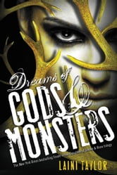Dreams of Gods & Monsters ebook by Laini Taylor