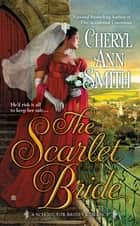 The Scarlet Bride ebook by Cheryl Ann Smith