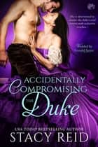 Accidentally Compromising the Duke ebook by