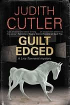 Guilt Edged ebook by Judith Cutler