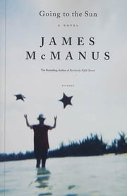 Going to the Sun ebook by James McManus