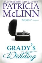 Grady's Wedding (The Wedding Series) ebook by