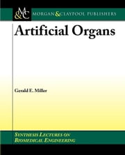 Artificial Organs ebook by Miller, Gerald E.