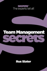 Team Management (Collins Business Secrets) ebook by Rus Slater