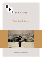 The Gold Rush ebook by Matthew Solomon