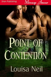 Point of Contention ebook by Louisa Neil