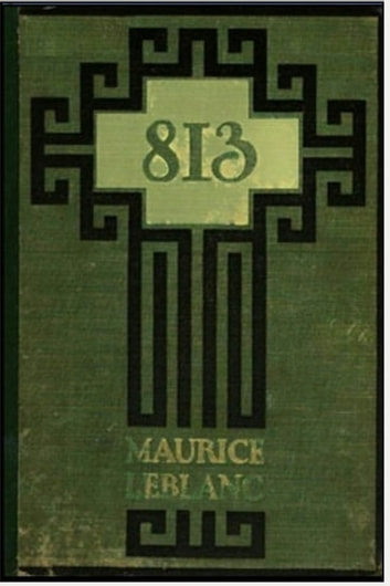 813 ebook by Maurice Le Blanc