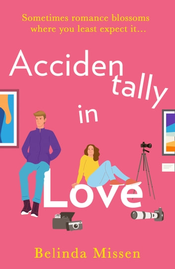 Accidentally in Love ebook by Belinda Missen